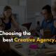 Choosing Creative Agency
